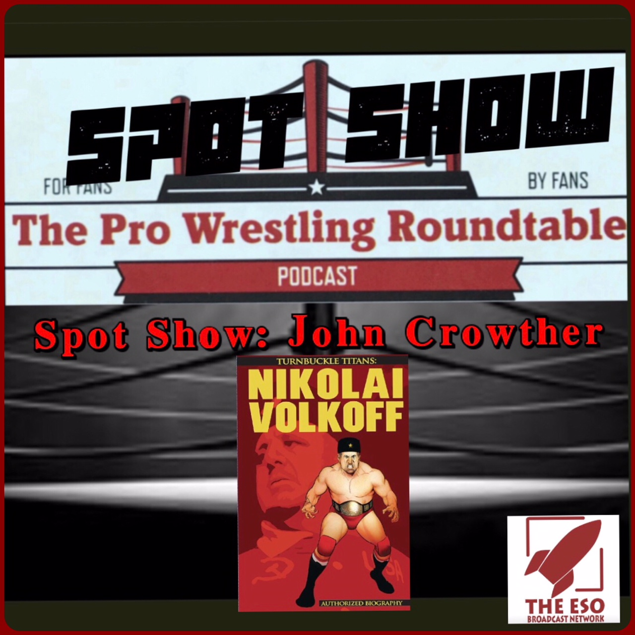 Spot Show: Wrestling Comic Book Writer John Crowther