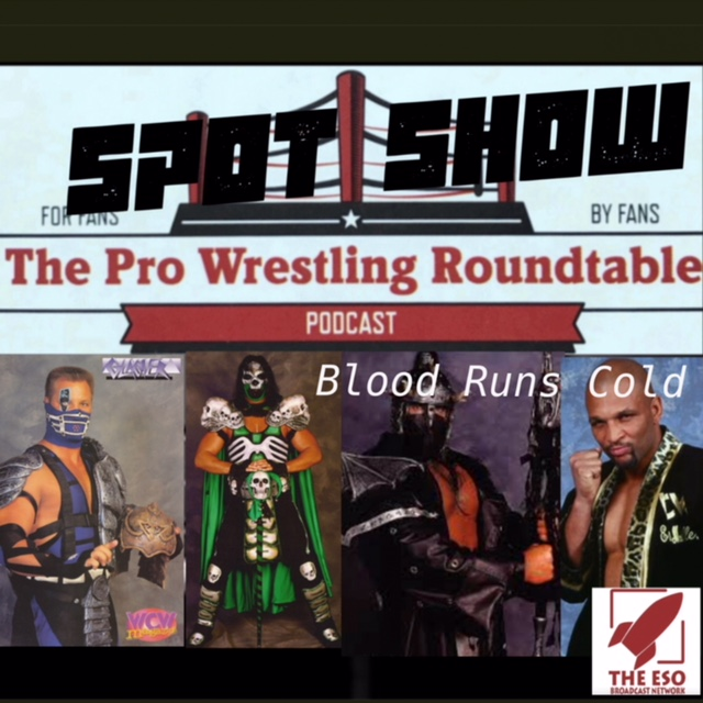 Spot Show: Blood Runs Cold