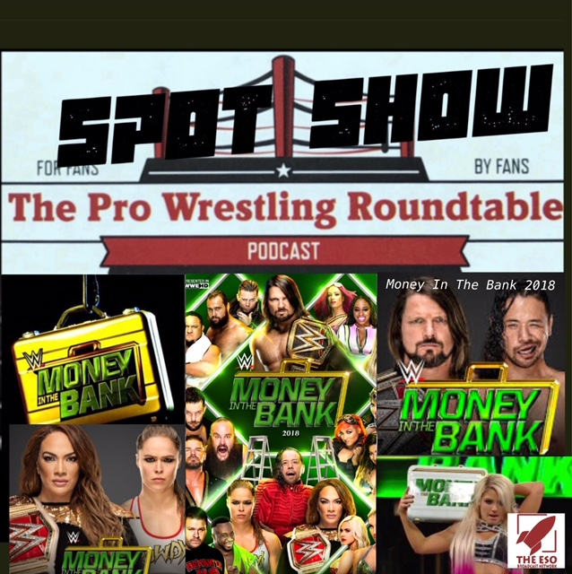 Spot Show: Money In The Bank 2018
