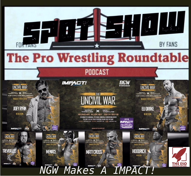 Spot Show: NGW Makes A IMPACT!