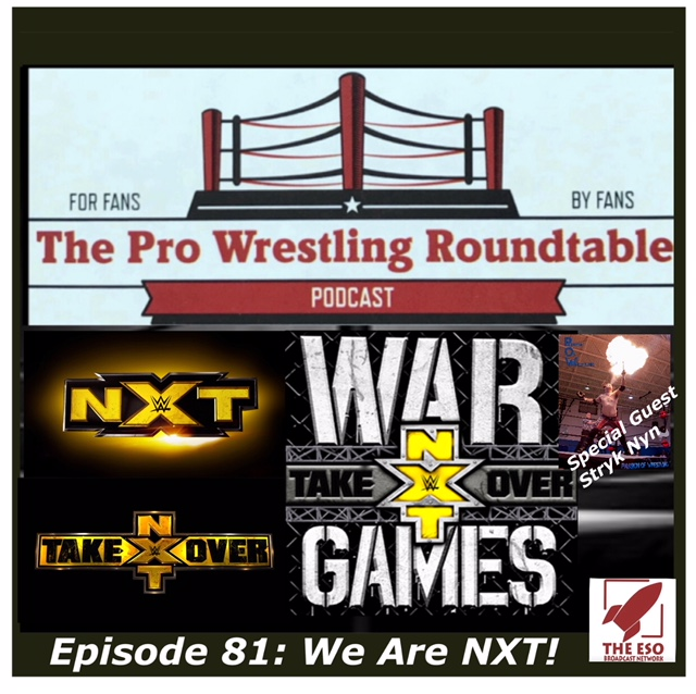 Episode 81: We Are NXT!