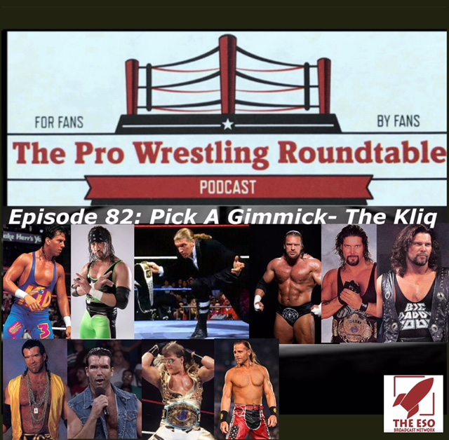 Episode 82: Pick A Gimmick- The Kliq