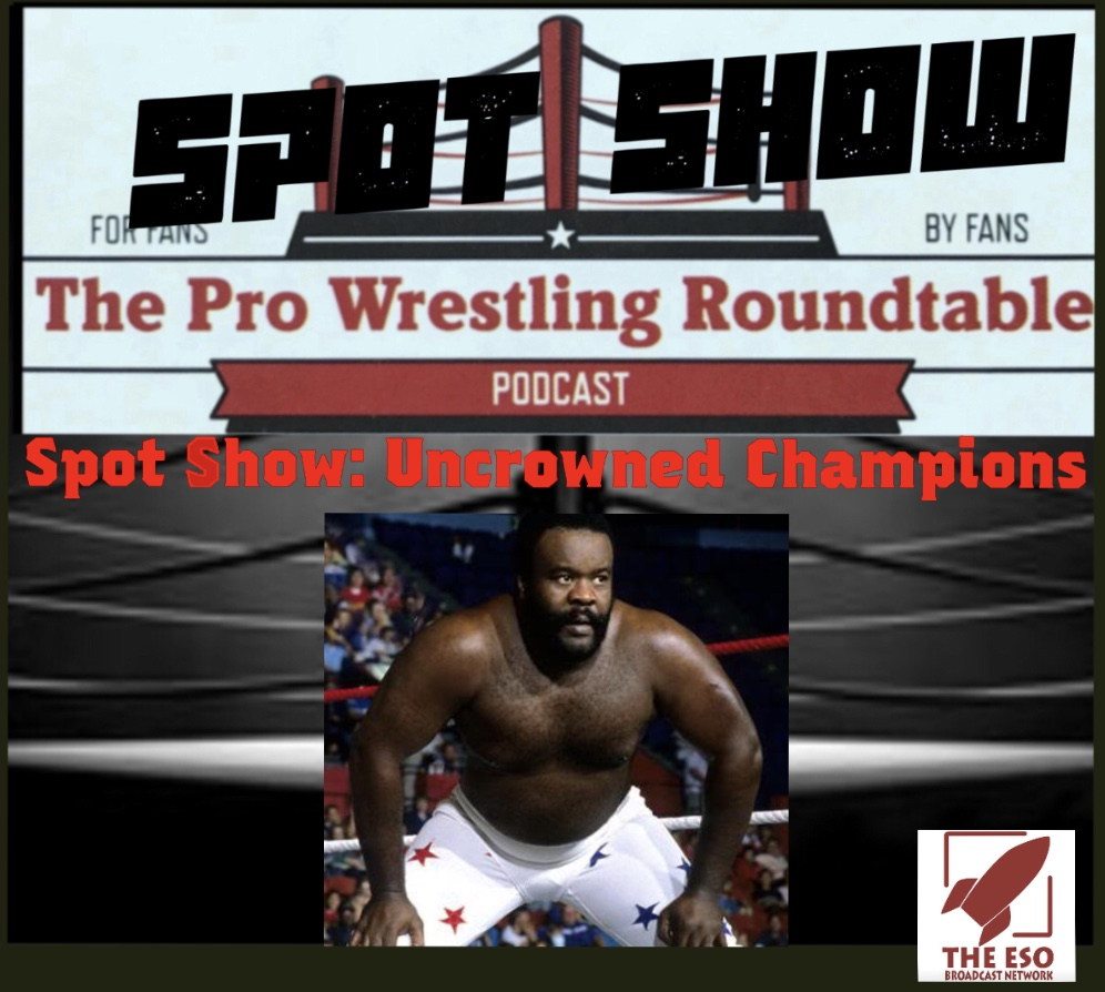 Spot Show: Uncrowned Champions