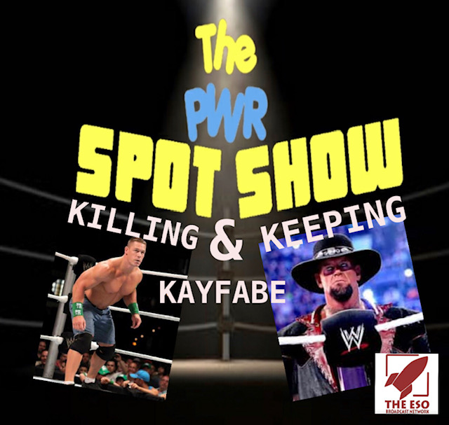 Killing & Keeping Kayfabe