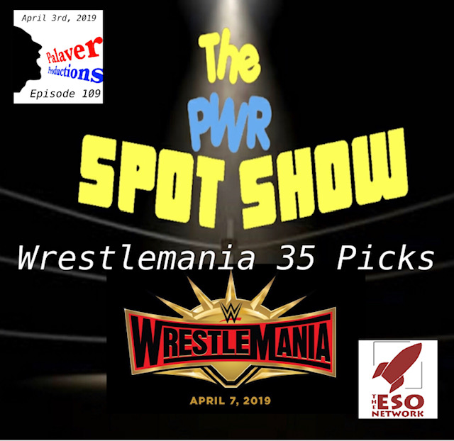 Wrestlemania 35 Picks