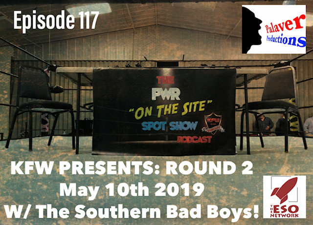 "PWR ""On The Site"" Spot Show Live @ KFW Presents: Round 2"