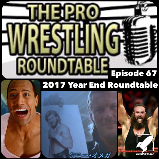 Episode 67: 2017 Year End Roundtable