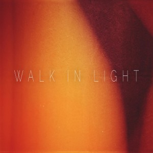 Walk In Light II