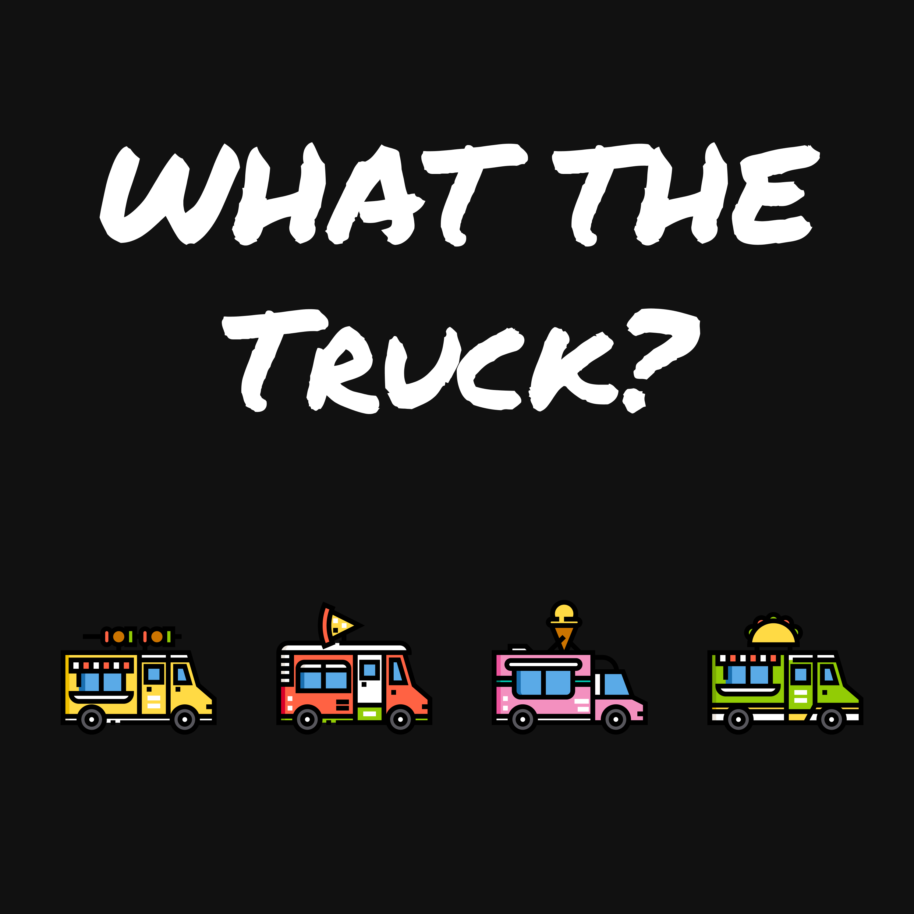 What The Truck The Food Truck Business Podcast