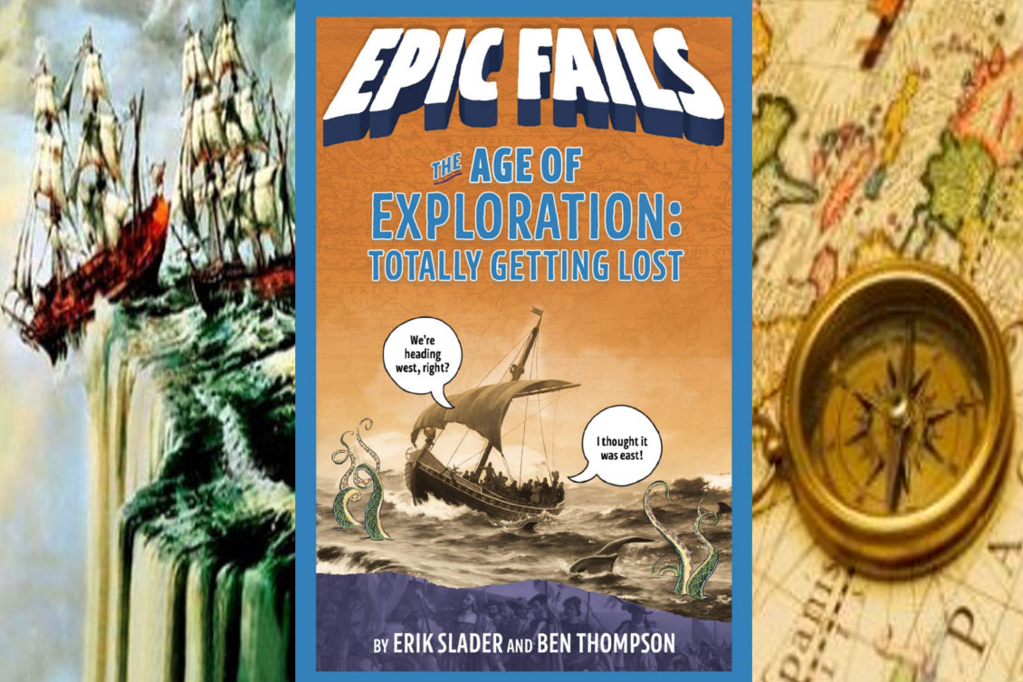 "Episode 11.5 - ""EPIC FAILS: The Age of Exploration"" Book Preview"