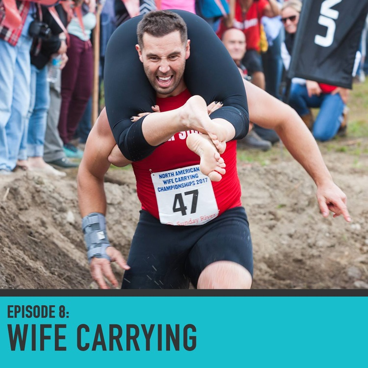The North American Wife Carrying Championship - Episode 008