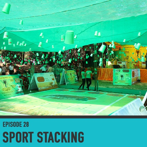 Sport Stacking - Episode 28