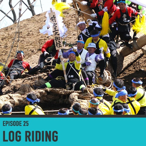 Log Riding - Episode 25