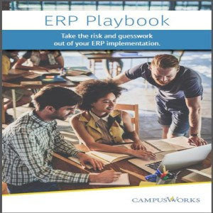 Trustees and ERP: How to Make Your Campus Work Better with CampusWorks (Part 1)