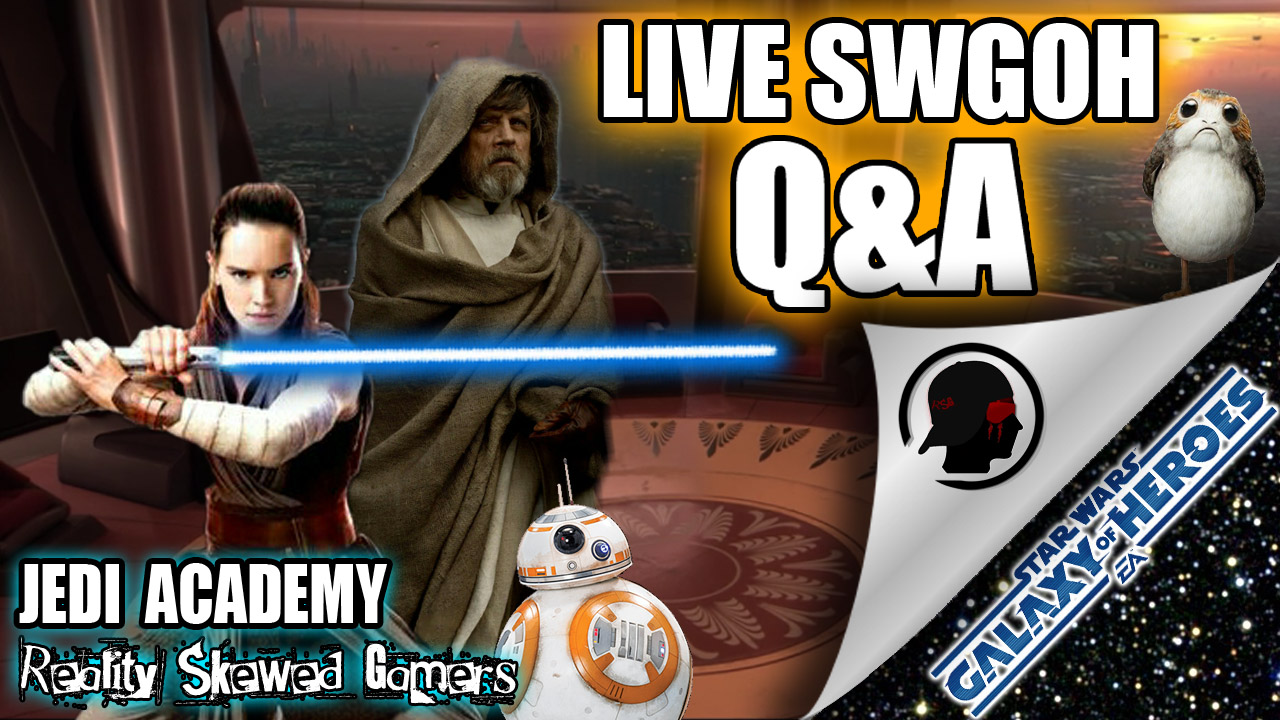 Star Wars Galaxy of Heroes Jedi Academy Episode 66 Live Q&A