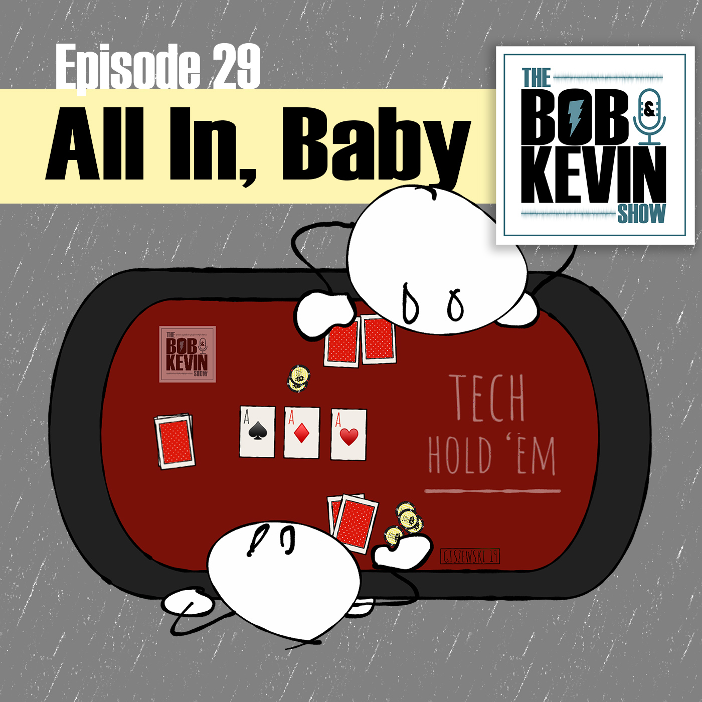 Ep. 029 - All In, Baby! Rapid fire role reversal and more - call for interns!