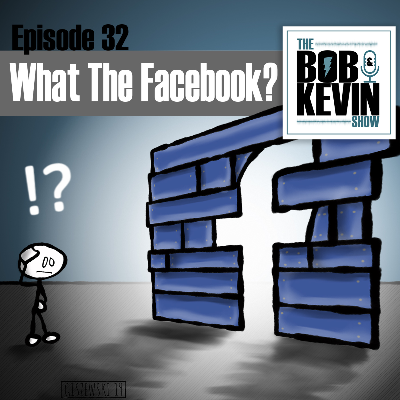 Ep. 032 - WTF: What the Facebook? Bob & Kevin discuss Facebook and their plain text password issues and Apple TV+