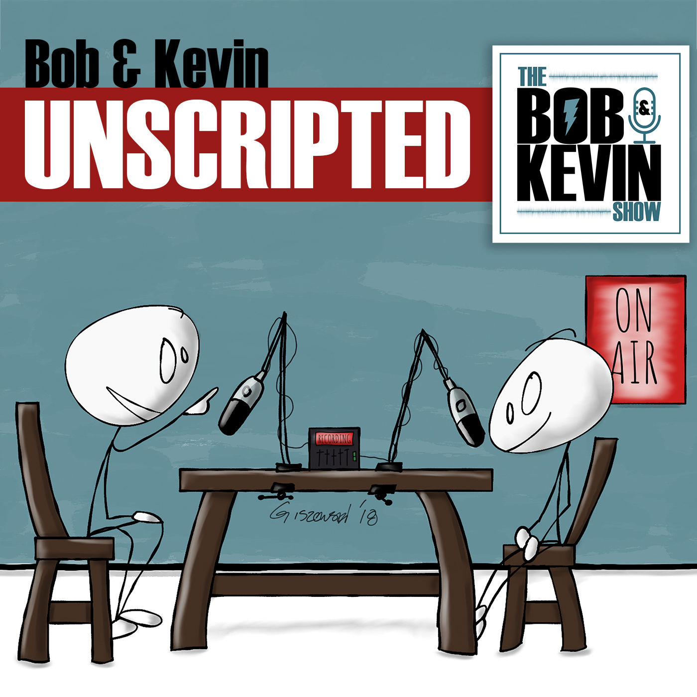 EP. 018 - Bob & Kevin go unscripted and just have a chat about a lot of stuff!