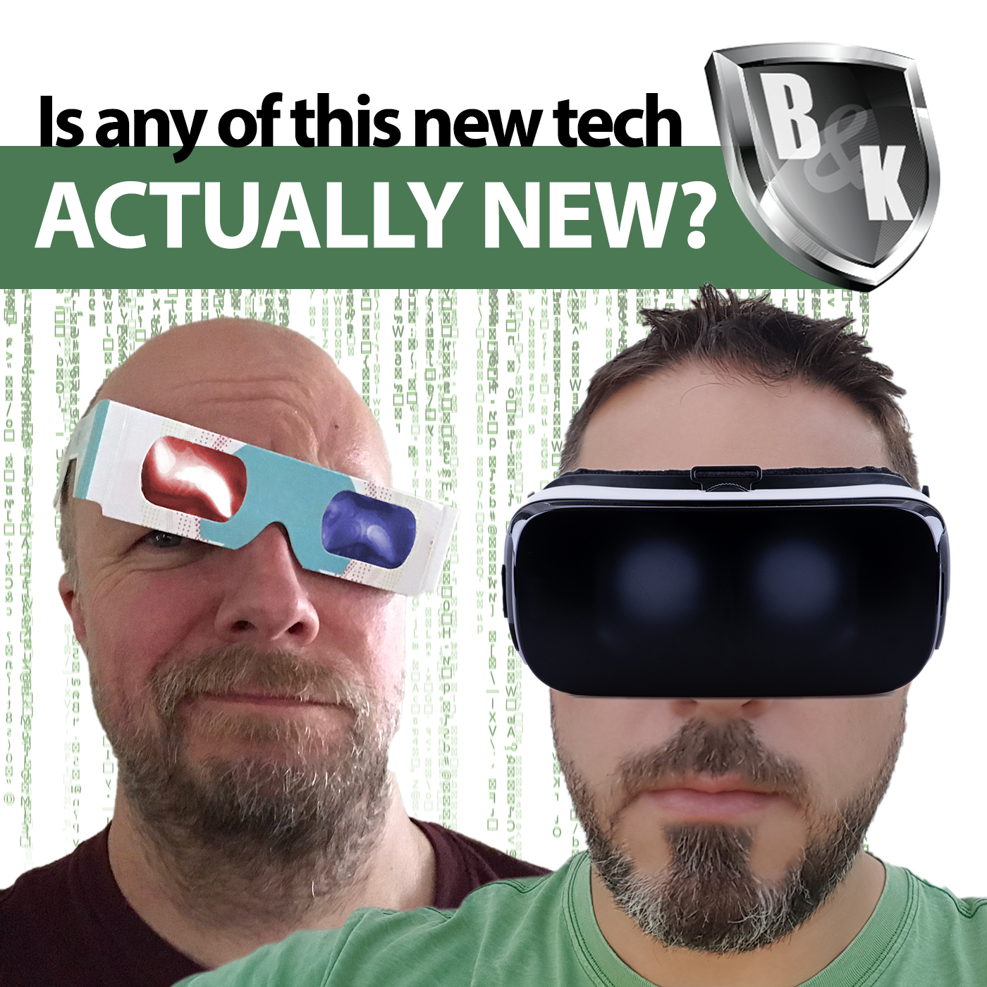 Ep. 010 - Is any of this new technology actually new? Well, Bob & Kevin definitely have thoughts!
