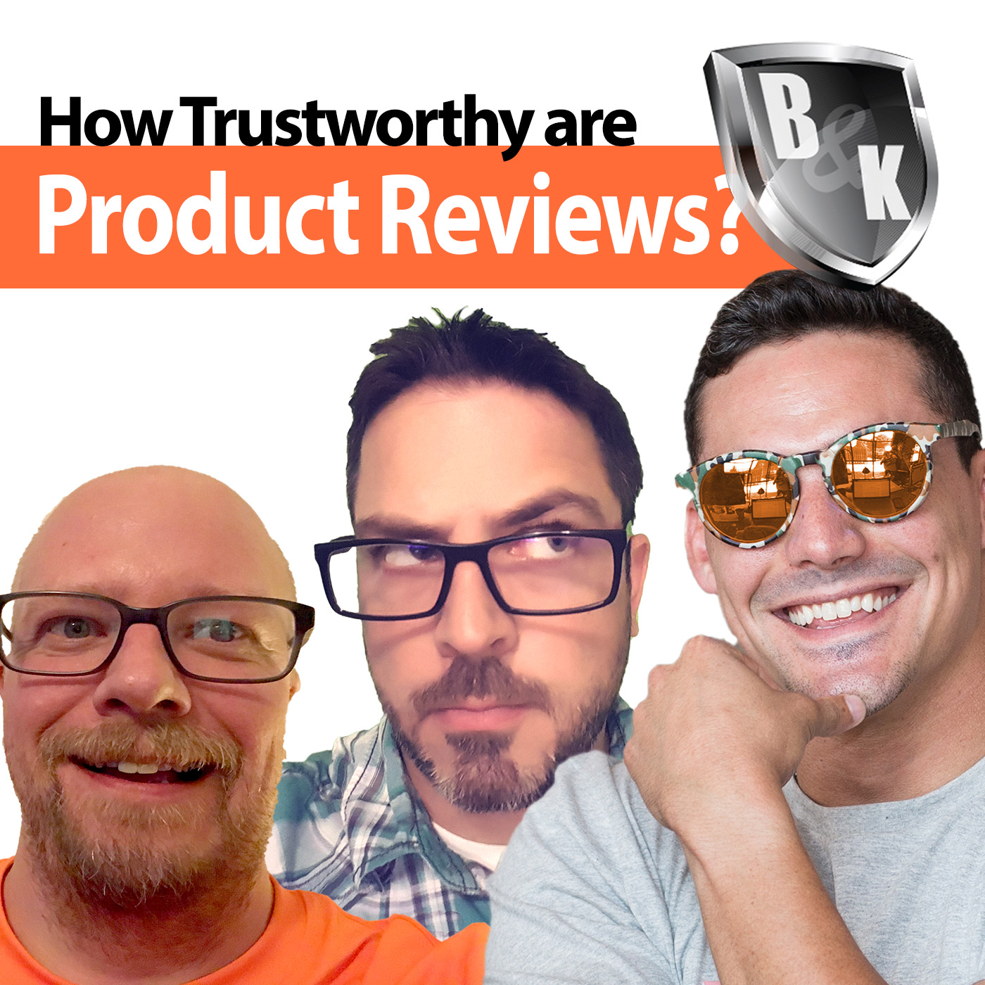 Ep. 013 - How trustworthy are product reviews? With special guest Andrew Barta