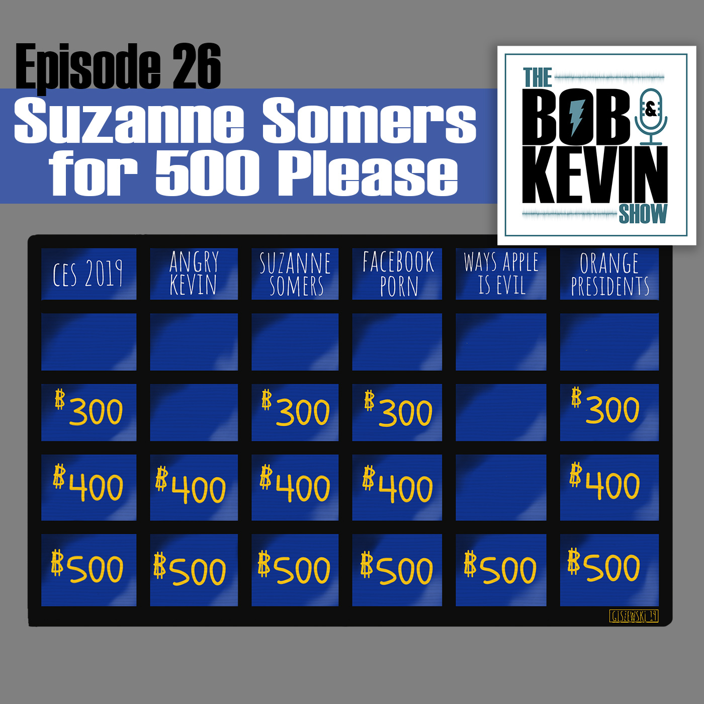 Ep. 026 - Suzanne Somers for 500 Please