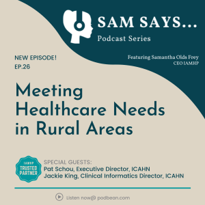 Ep 26:  Meeting Healthcare Needs in Rural Areas