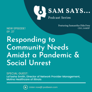 Ep. 27: Responding to Community Needs Amidst a Pandemic & Social Unrest