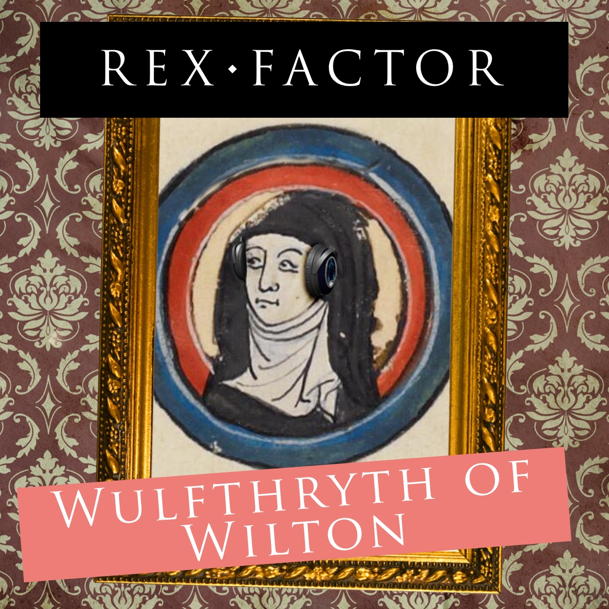 S3.09 Wulfthryth of Wilton