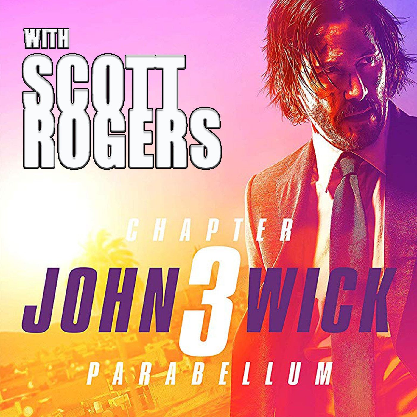 John Wick Special with Scott Rogers