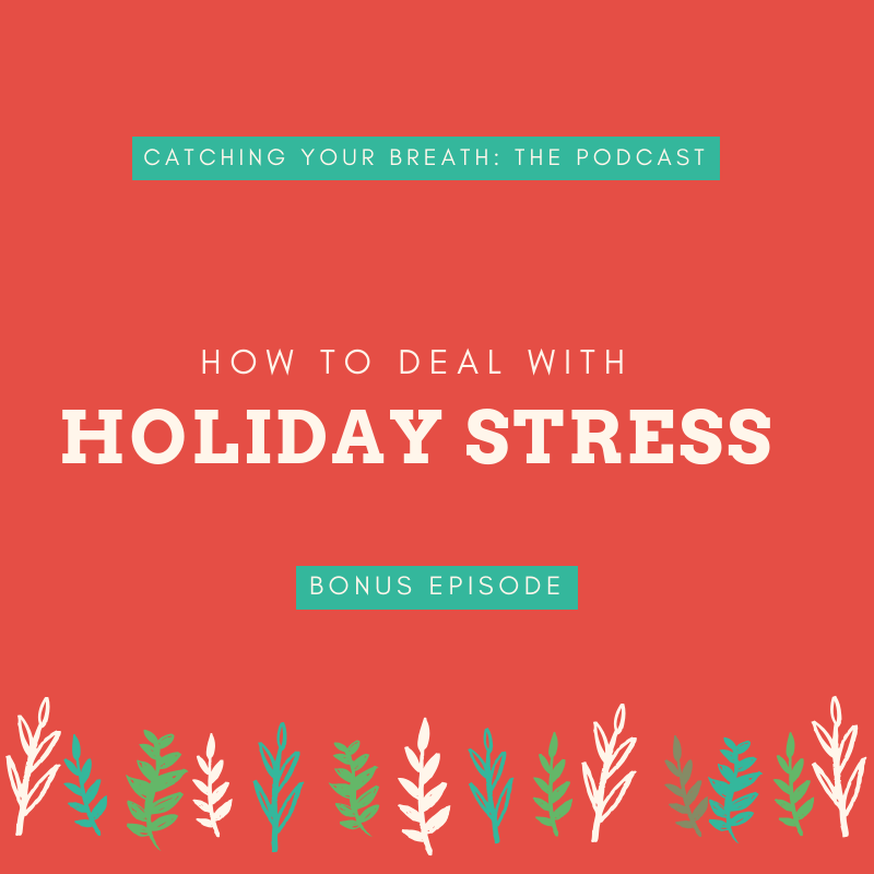 BONUS: How to Handle Holiday Stress (with Steve Austin)