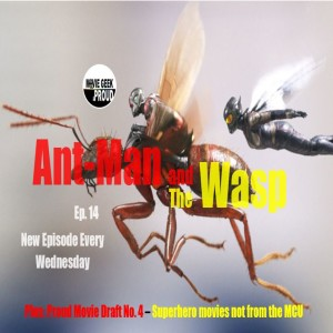 Ep. 14 - Ant-Man and the Wasp