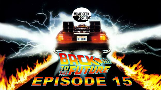 Ep. 15: Back to the Future