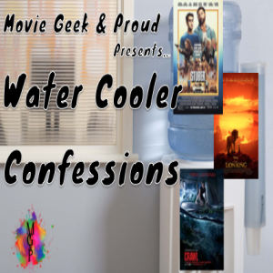 Water Cooler Confessions: The Lion King Crawls on a Stuber