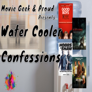 Water Cooler Confessions: Scary Stories To tell Good Boys, Hobbs, and Shaw in Hollywood