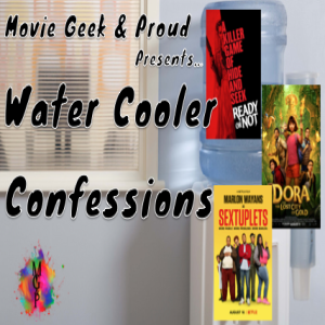Water Cooler Confessions: Ready or Not, Dora is a Sextuplet