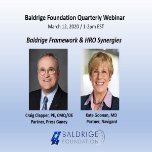 LD #59: Synergies Between the Baldrige Performance Excellence Framework and Press Ganey's High Reliability Model