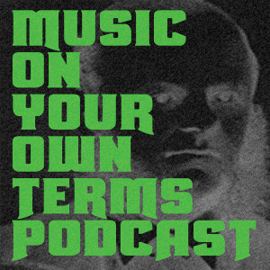 """Music On Your Own Terms 037 """"Chris"""