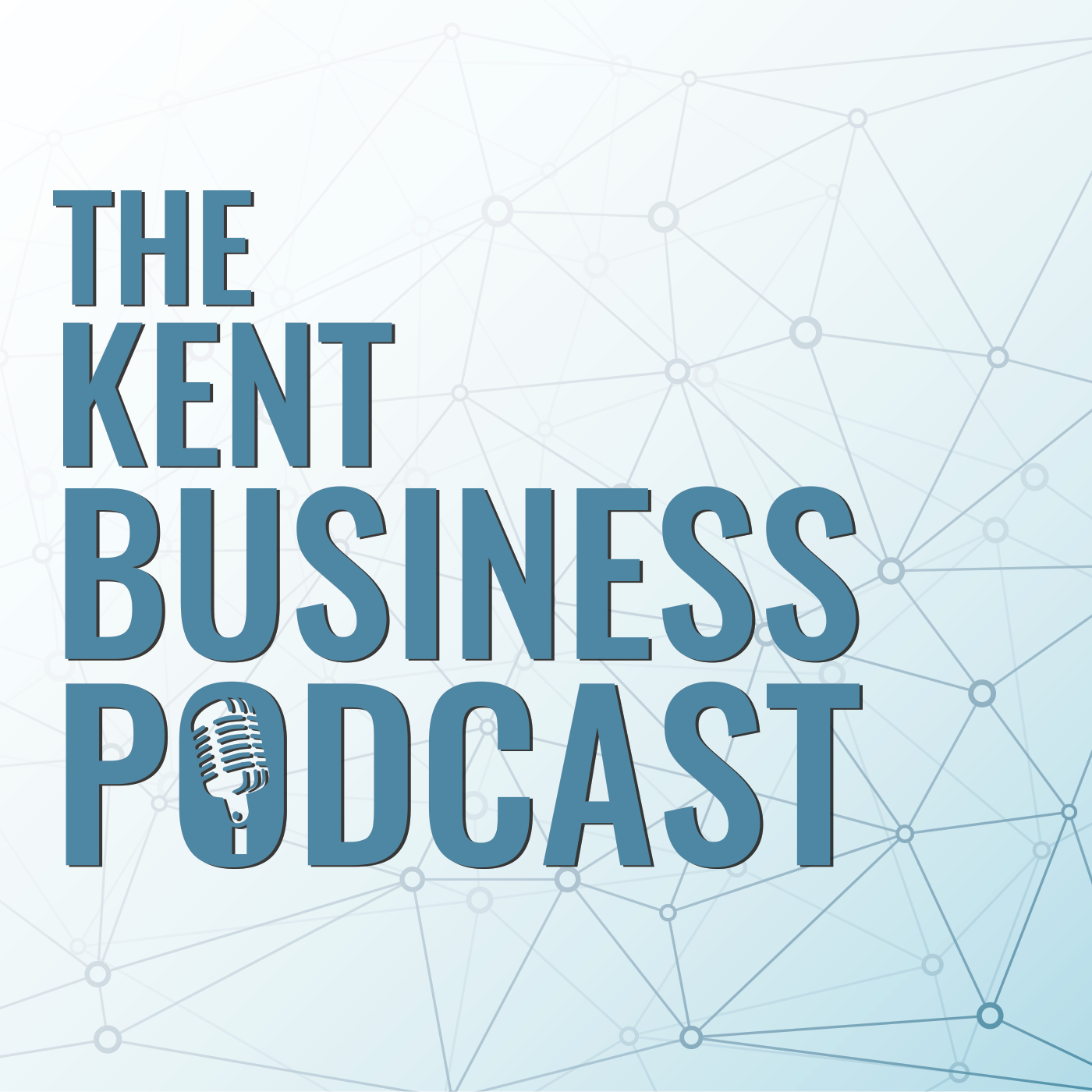 Kent Business Podcast Season 2 w/ Anwen Cooper and Dan Corpe
