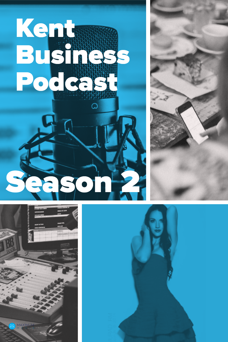 Kent Business Podcast Season 2 w/ Helen Ross