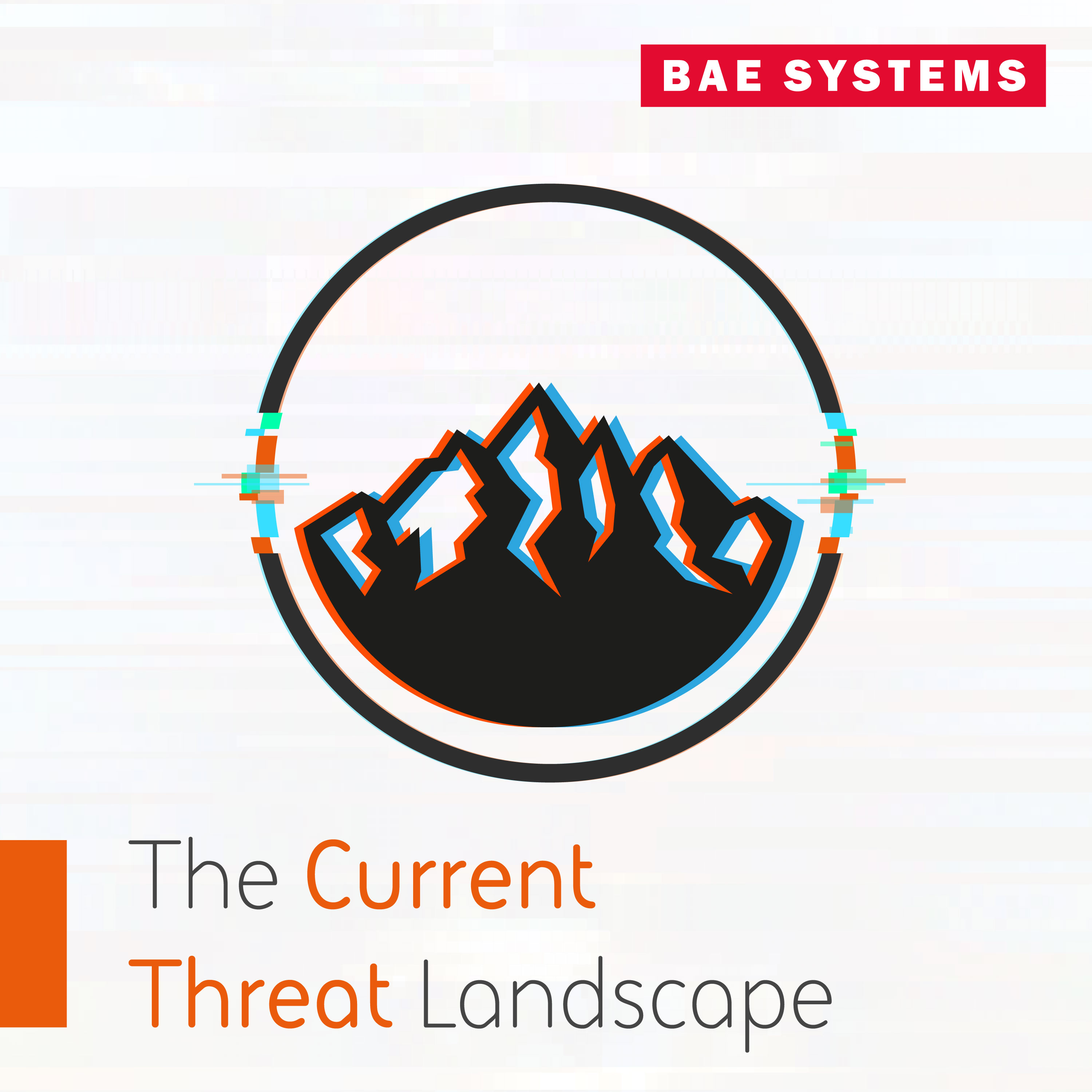 The Intelligence Download - FT FinCrime Forum: The Current Threat Landscape