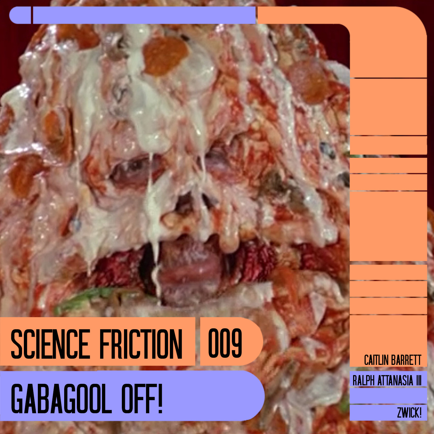 Science Friction 009: Gabagool Off!