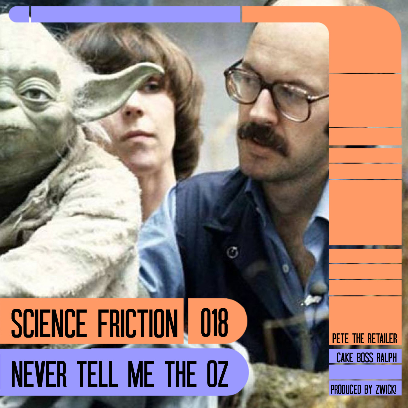 Science Friction 018: Never Tell Me The Oz