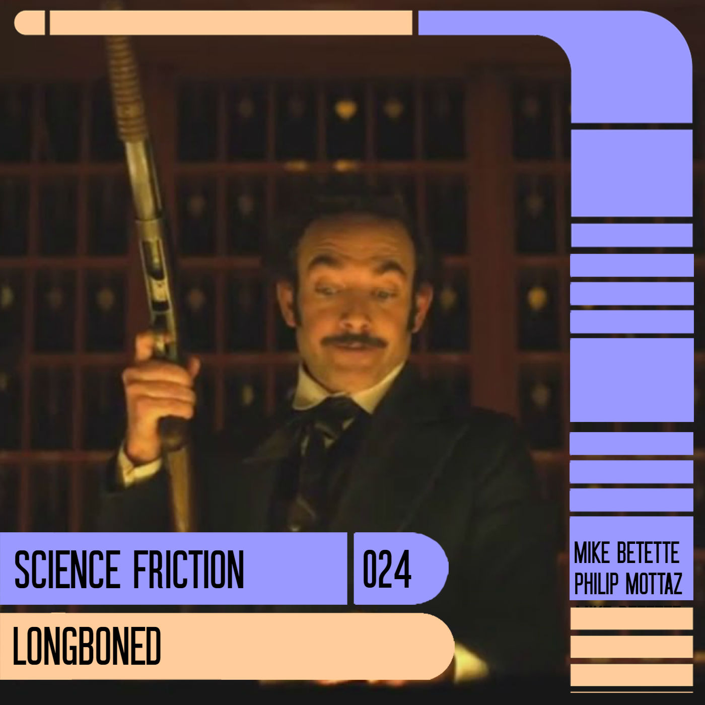 Science Friction 024: Longboned