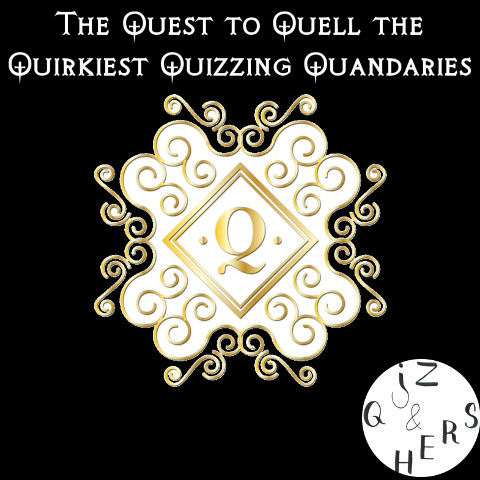 S3 E4 - The Quest to Quell the Quirkiest Quizzing Quandaries