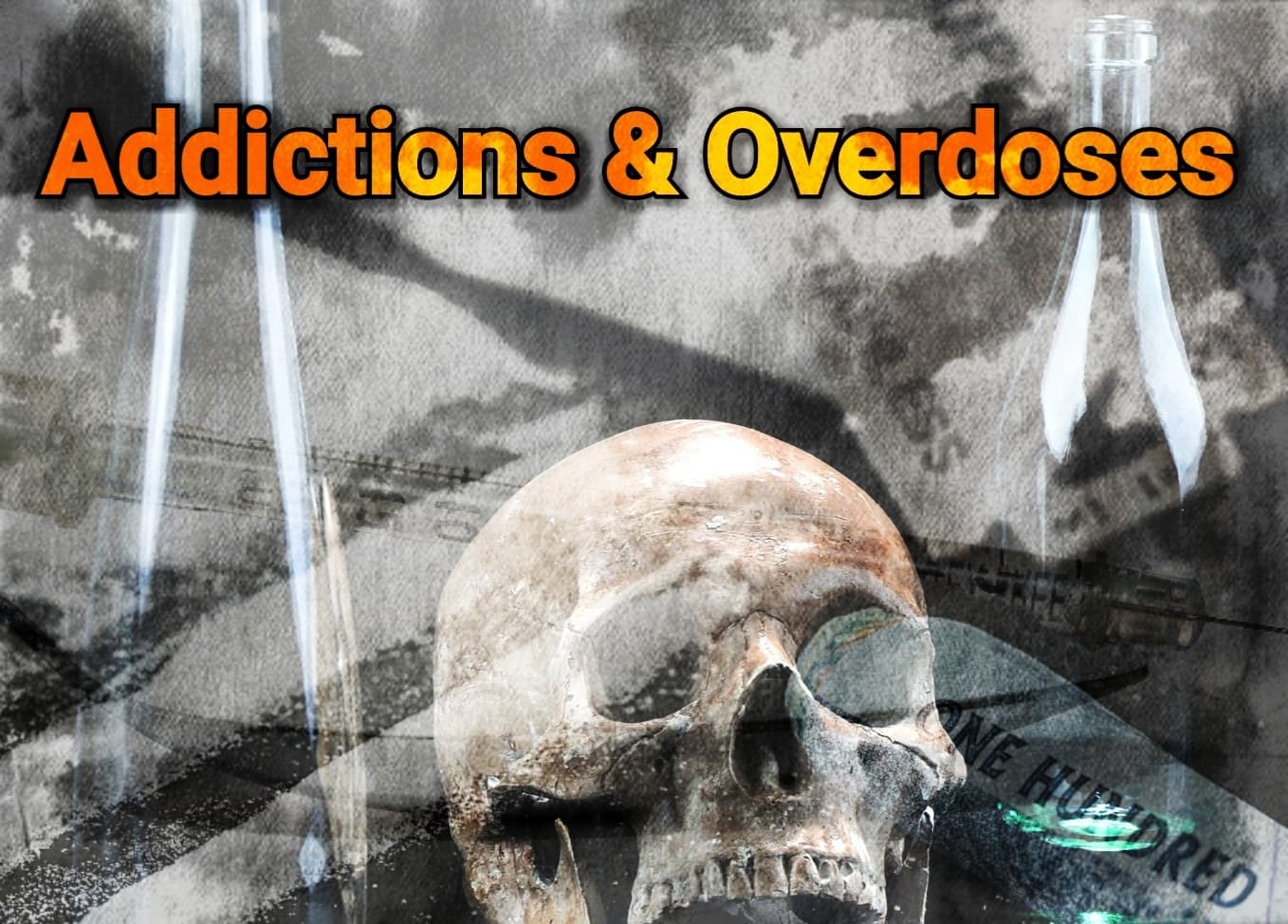 Addictions and Overdoses (THERES ALWAYS A WAY BACK)