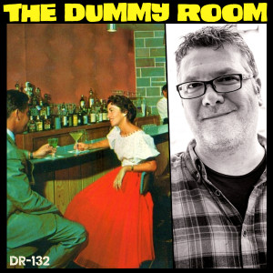 The Dummy Room #132 - Billy Morrisette (Dillinger Four, Scooby Don't)