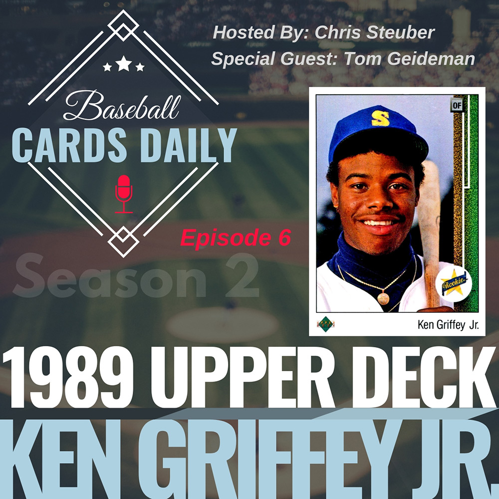 Episode 6 1989 Upper Deck Ken Griffey Jr Baseball Cards