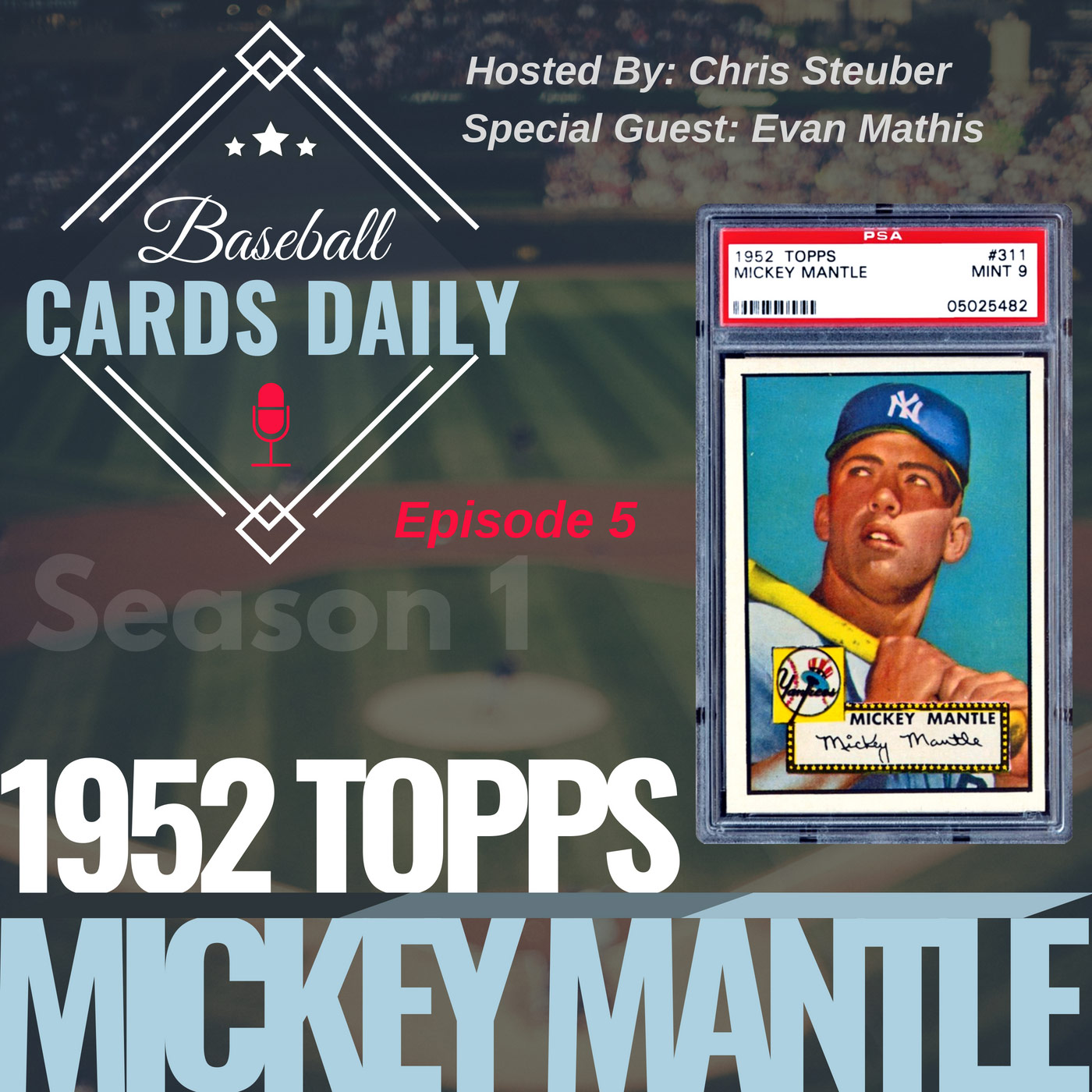 Episode 5: 1952 Topps Mickey Mantle