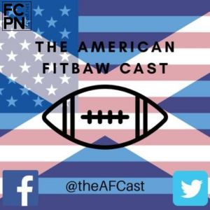 The American Fitbaw Cast E51 - The Inconvenient Truth