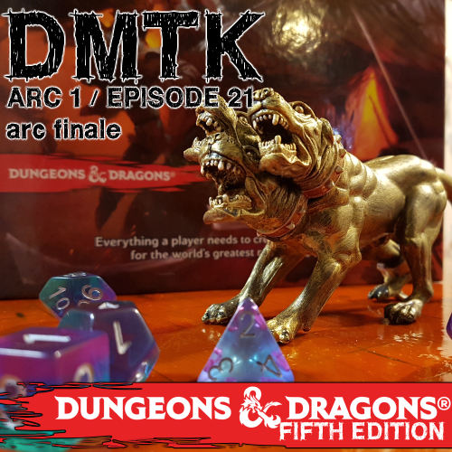 Arc 01 / Episode 021 - Dungeons and Dragons - ARC FINALE